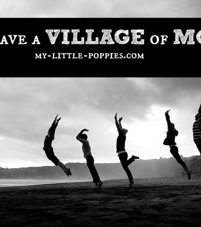 Do you have a village of moms?