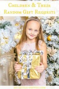 Children & Their Random Gift Requests