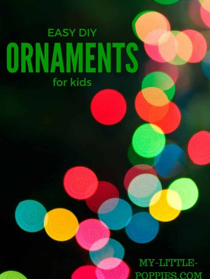 EASY DIY Ornaments for Kids!