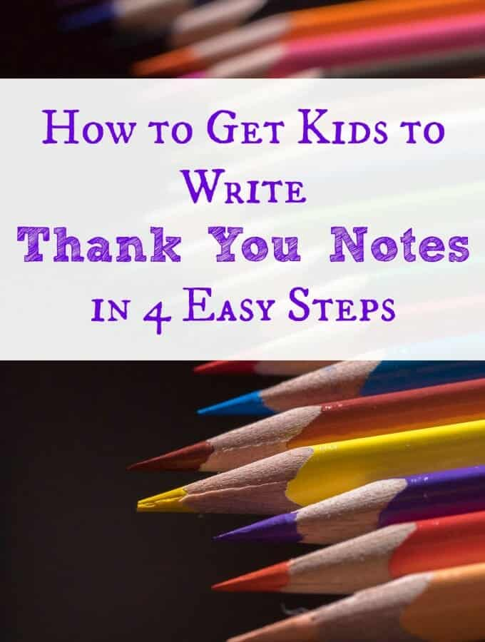 How to Get Kids to Write Thank You Notes in 4 Easy Steps