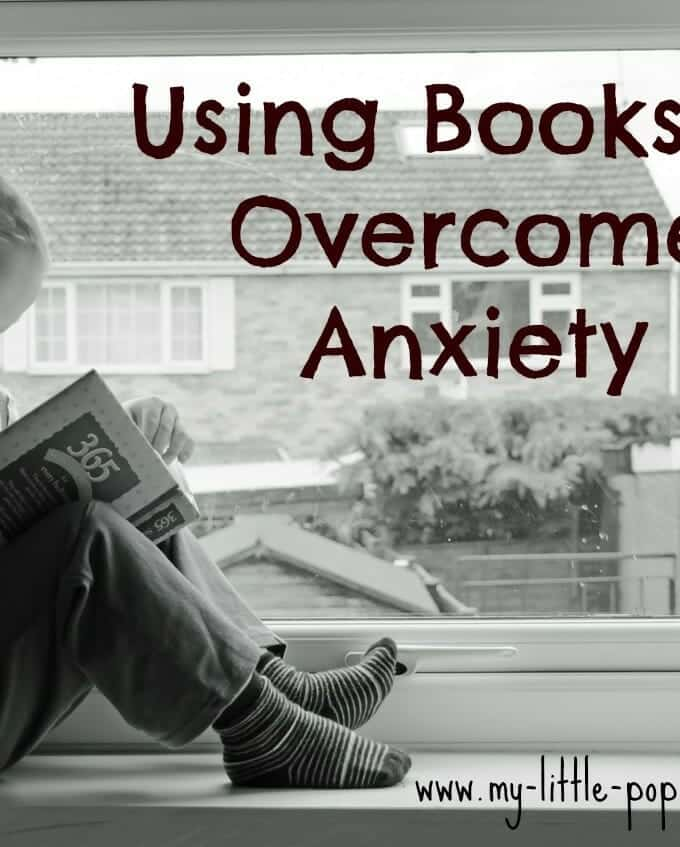 Using Books to Overcome Anxiety