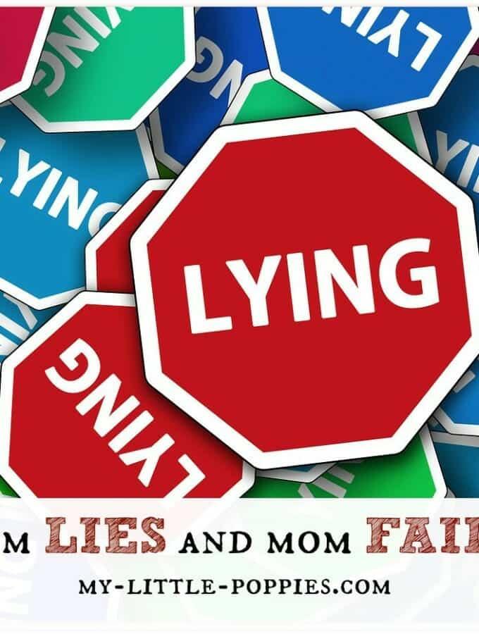 Mom Lies and Mom Fails