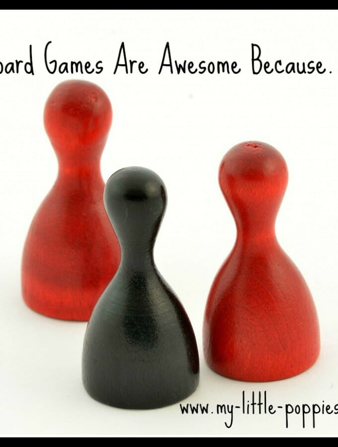 Board Games Are Awesome Because…