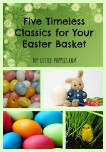 Five Timeless Classics for Your Easter Basket