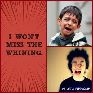 I won't miss the whining