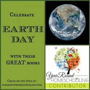 Celebrate Earth Day with these great books YRH