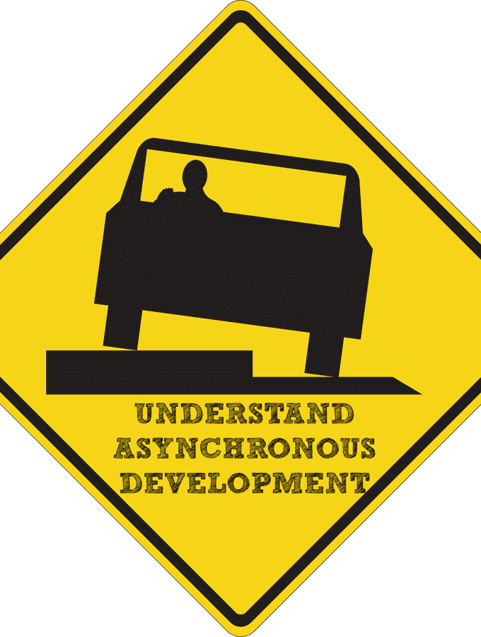 Understanding Asynchronous Development {Check me out over at RLL}