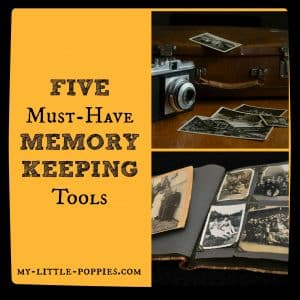 5 Must Have Memory Keeping Tools