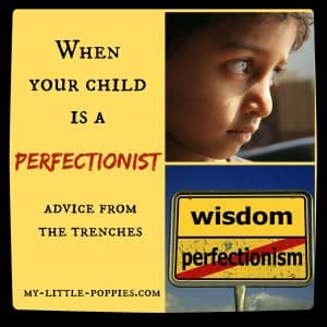 when your child is a perfectionist
