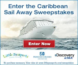Little Passports, Princess Cruises, and Prizes… Oh my!