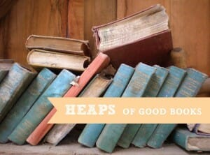 heaps of good books