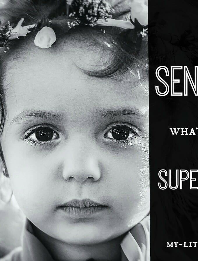 I'm Sensitive. What's YOUR Super Power?