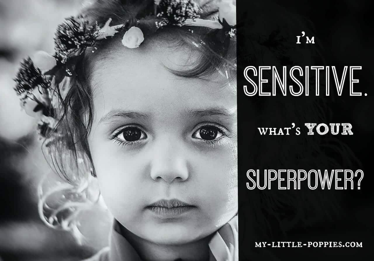 i'm sensitive what's your superpower