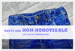 pants are non-negotiable