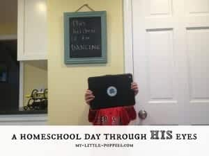 A Homeschool Day Through HIS eyes