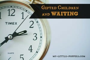 Gifted Children and Waiting