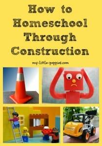 How to Homeschool Through Construction