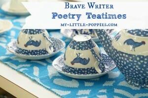 Brave Writer Poetry Teatimes