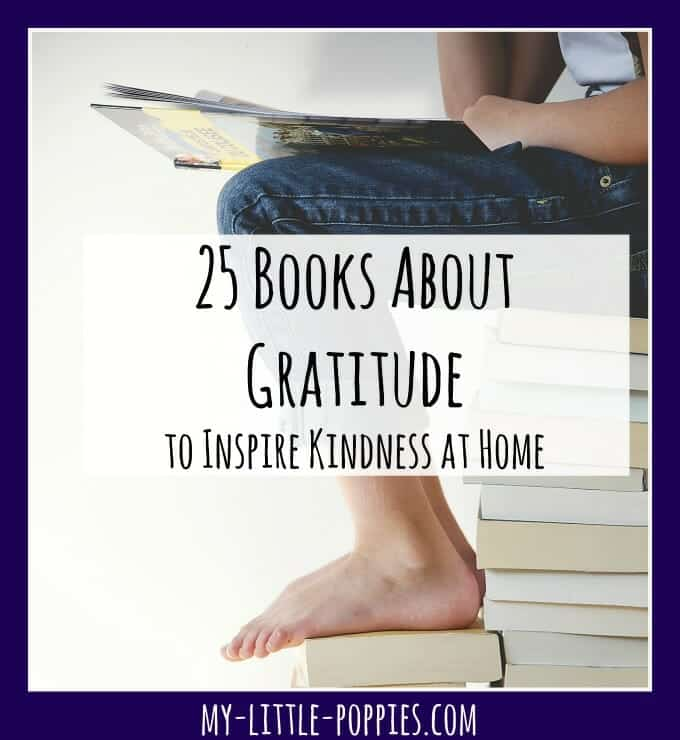 25 Books About Gratitude to Inspire Kindness at Home | My Little Poppies