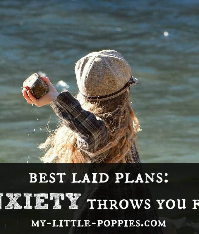 Best Laid Plans: When Anxiety Throws You For a Loop