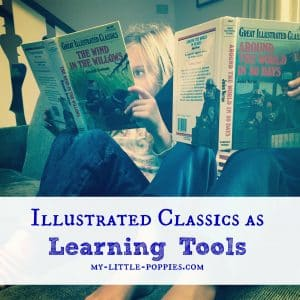 Illustrated Classics as Learning Tools, homeschool, parenting, abridged classics, literature, kids