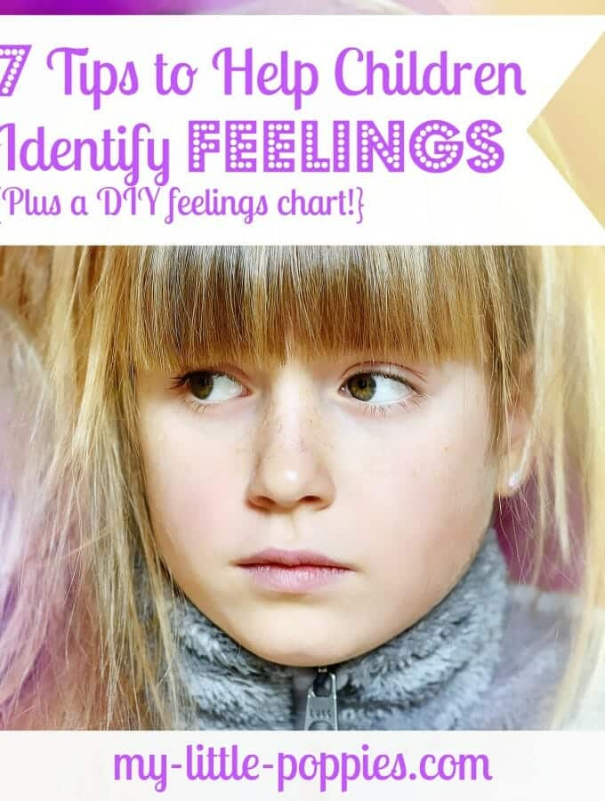 7 Tips to Help Children Identify Feelings {Plus a DIY feelings chart!}