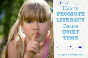 How to Promote Literacy During Quiet Time