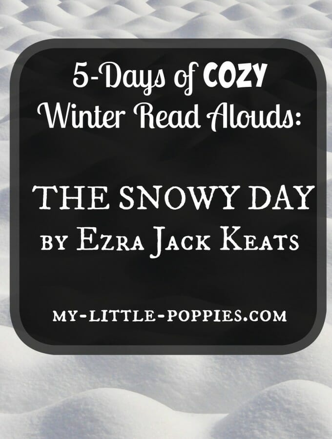 Cozy Winter Read Aloud: The Snowy Day