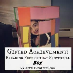 Gifted Achievement Breaking Free of that Proverbial Box