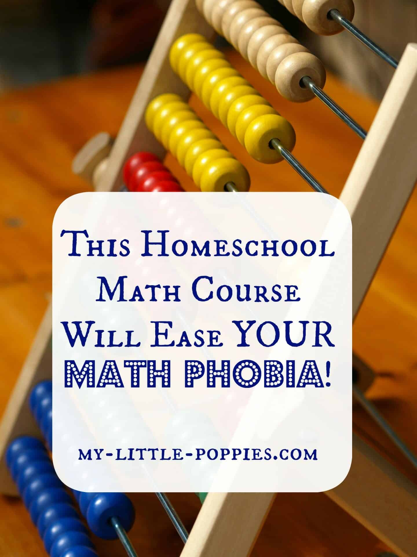 Worksheet Math For Homeschool this homeschool math course will ease your phobia my phobia
