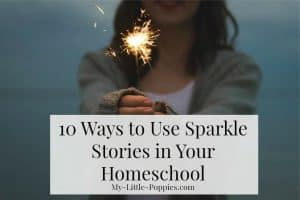 homeschool, parenting, story telling, storytelling, homeschooler, curriculum, Sparkle Stories