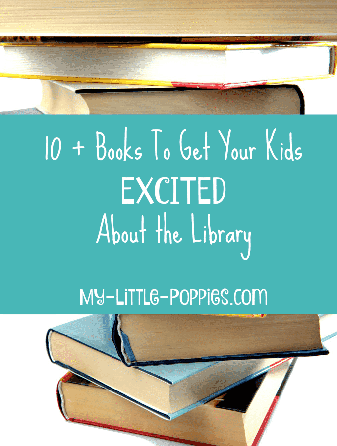 National Library Week: 10+ Books to Get Your Kids Excited About the Library