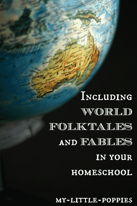 Including World Folktales and Fables in Your Homeschool