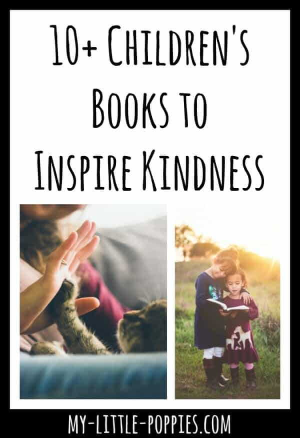 10+ Children's Books to Inspire Kindness | My Little Poppies