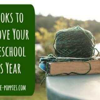3 Books to Improve Your Homeschool