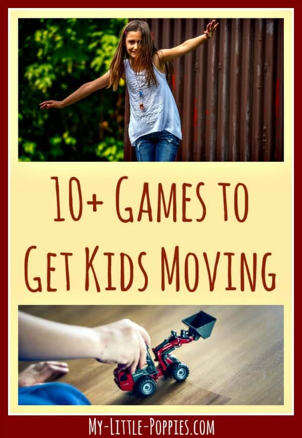 10+ Games to Get Kids Moving, homeschool, homeschooling, games, educational games, movement games, board games, family games, 10+ Games to Get Kids Moving My Little Poppies