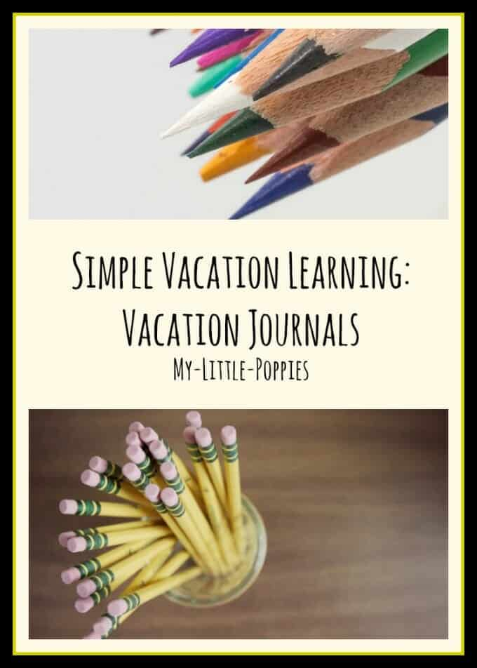 homeschool, homeschooling, homeschooler, learning on vacation, writing, brave writer, Simple Vacation Learning Vacation Journals