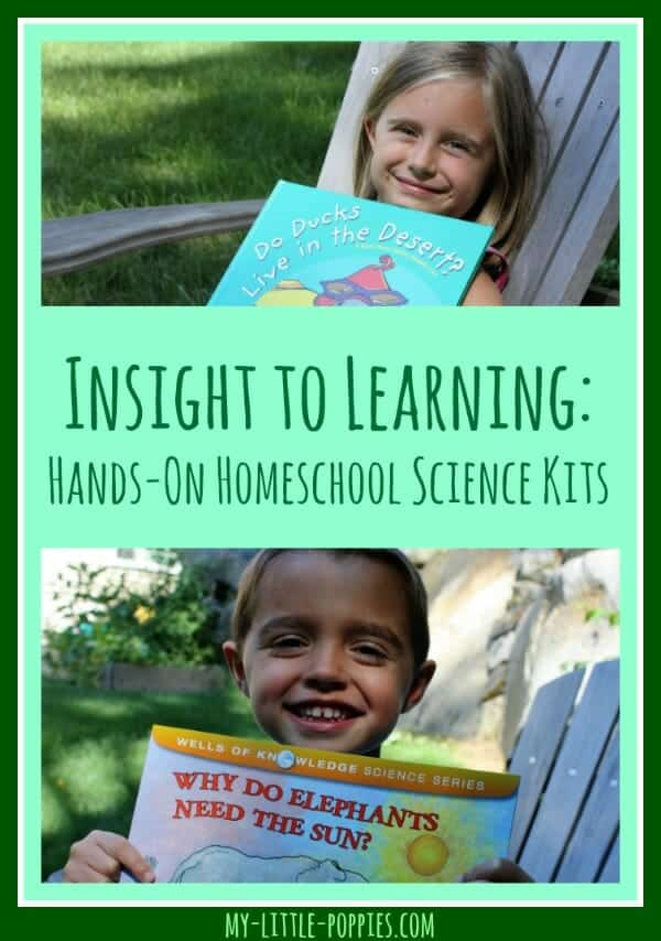 Insight to Learning: Hands-On Homeschool Science Kits