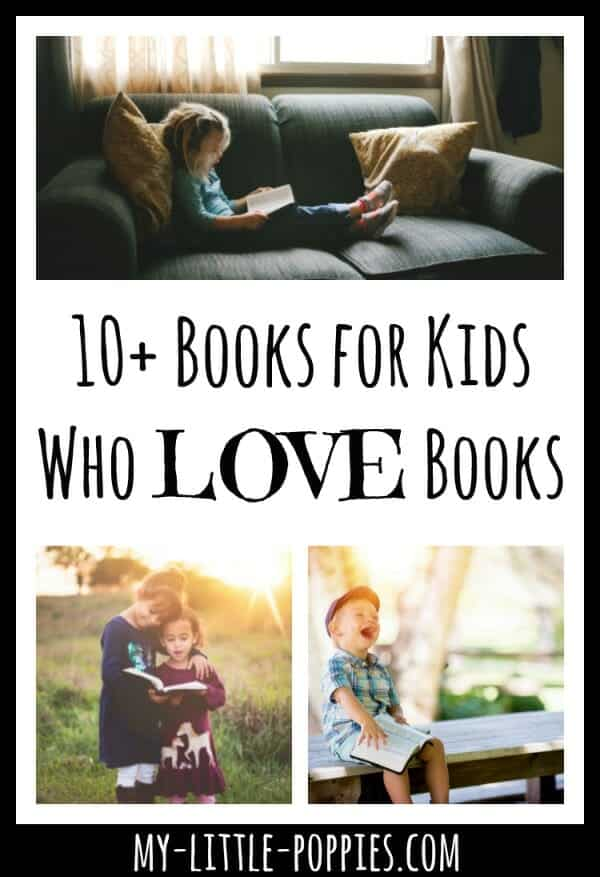 10+ Books for Kids Who Love Books