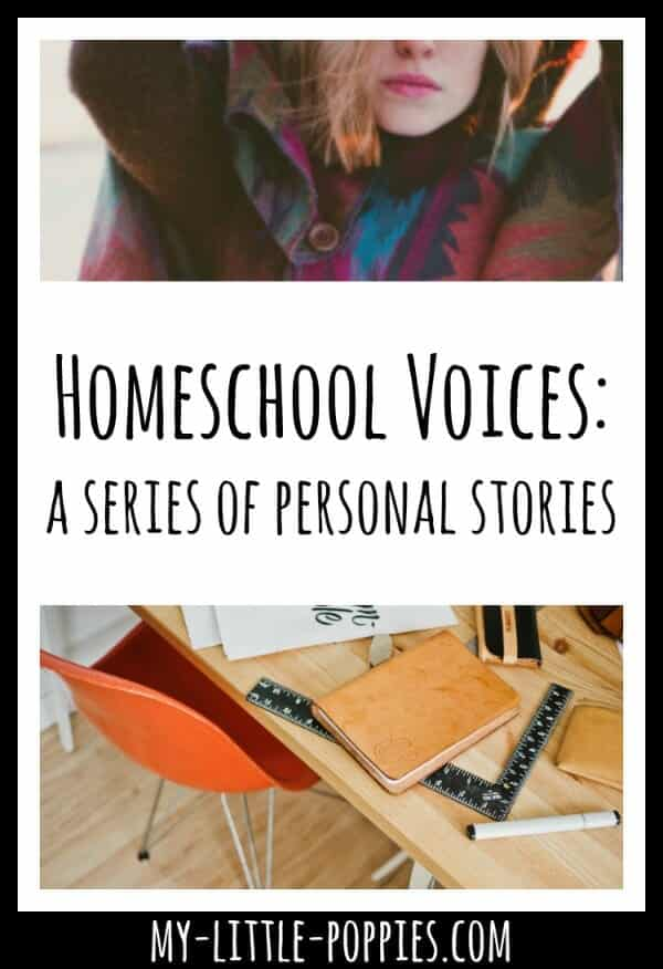Homeschool Voices: A Series of Personal Stories | My Little Poppies
