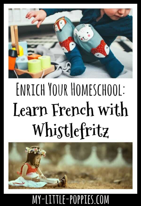 Enrich Your Homeschool: Learn French with Whistlefritz