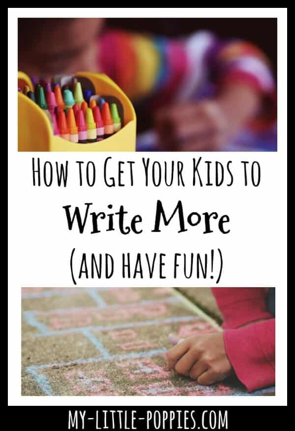How to Get Kids to Write More (and Have Fun!) in the New Year | My Little Poppies, homeschooling, homeschooler, writing instruction, how to make writing fun, help for the reluctant writer, writing instruction, how to get children to write more, how to make writing more fun for kids