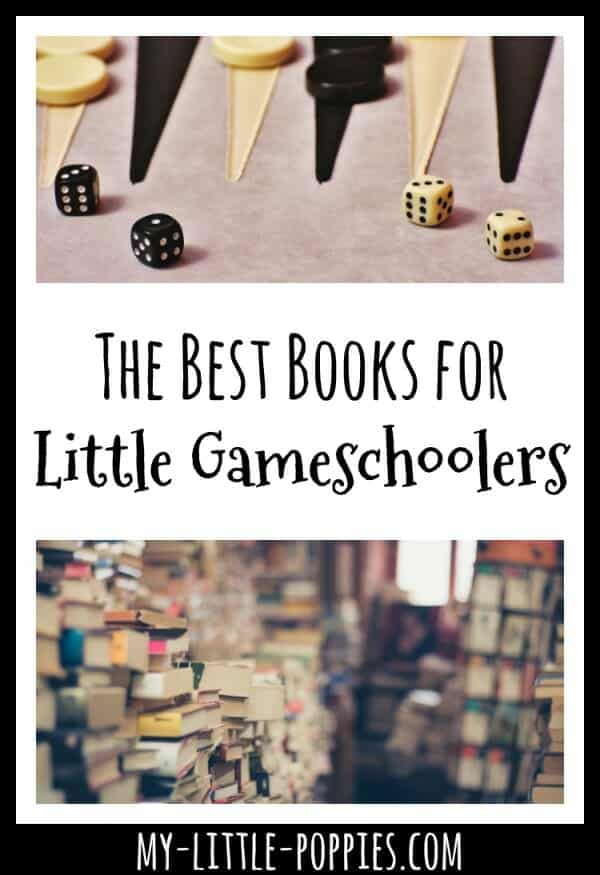 books for kids who love board games, books for children who love to play games, The Best Books for Little Gameschoolers | My Little Poppies