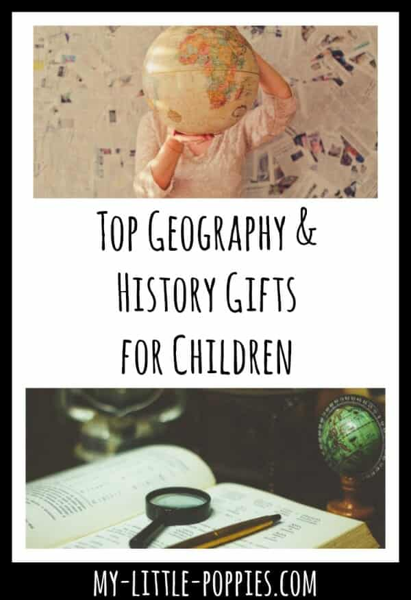 Top Geography and History Gifts for Children | My Little Poppies