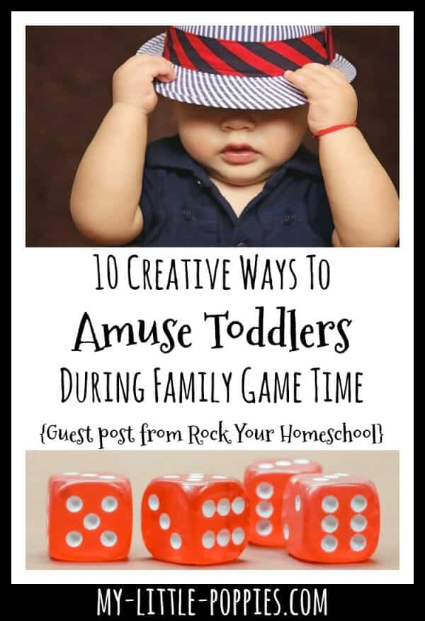 10 Creative Ways To Amuse Toddlers During Game Time {Guest Post from Rock Your Homeschool} | My Little Poppies