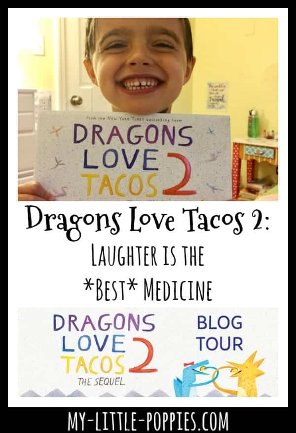 Dragons Love Tacos 2: Laughter is the *Best* Medicine | My Little Poppies