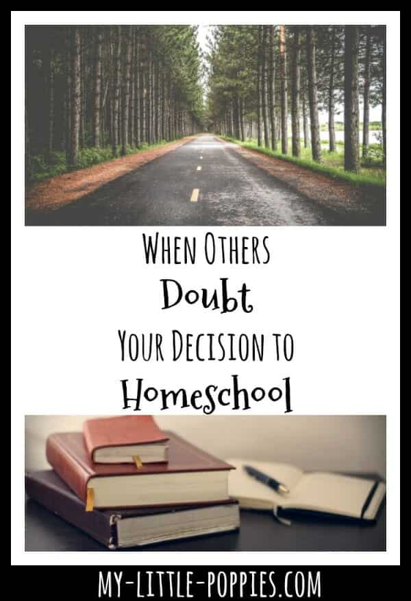 When Others Doubt Your Decision to Homeschool