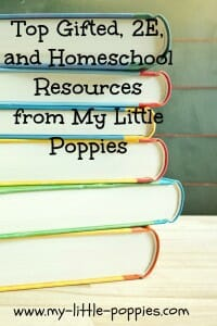 Top Gifted, 2E, and Homeschool Resources