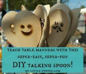 DIY TALKING SPOON (TEACHING CHILDREN TABLE MANNERS)