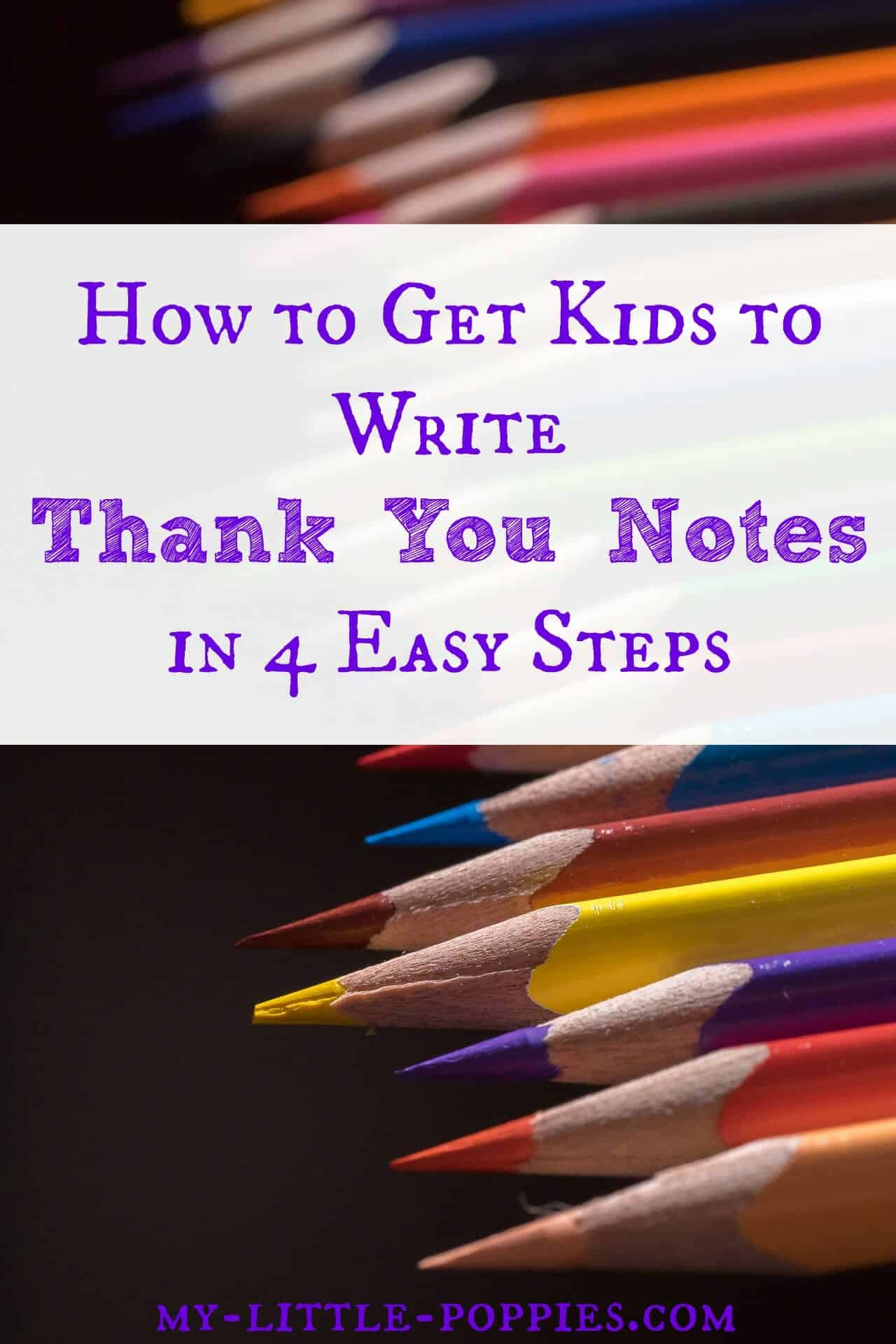 how to get kids to write thank you notes in 4 easy steps my little